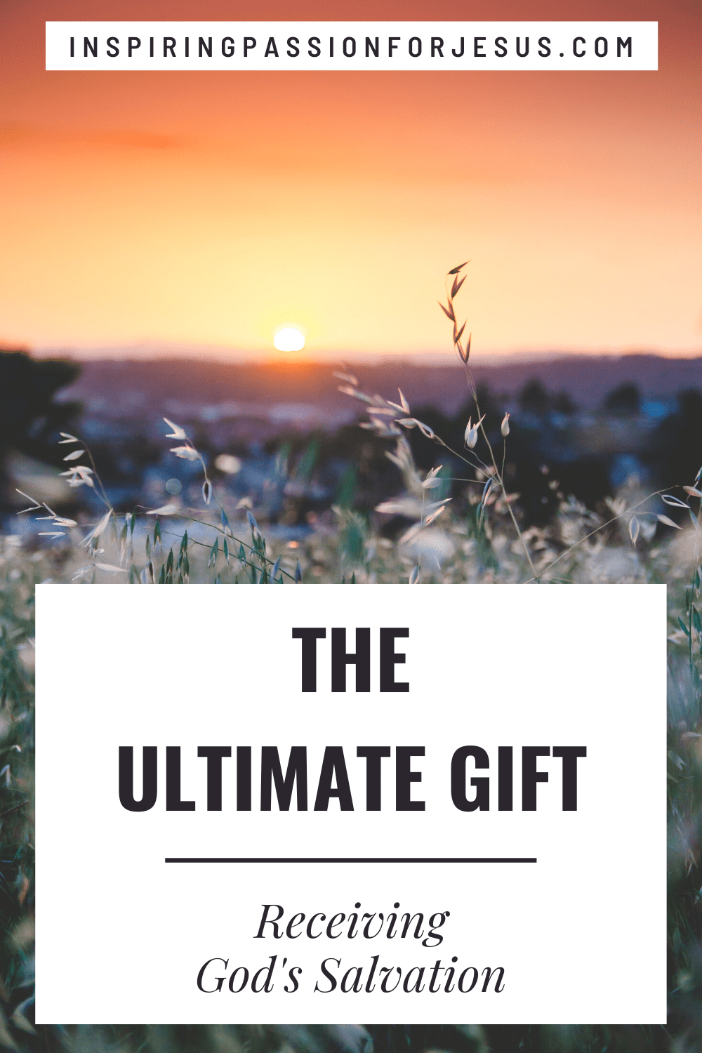 The Ultimate Gift - Receiving God's Salvation