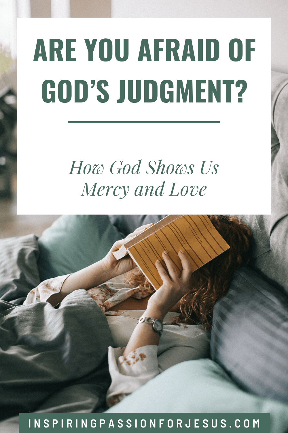 Are You Afraid of God's Judgment?