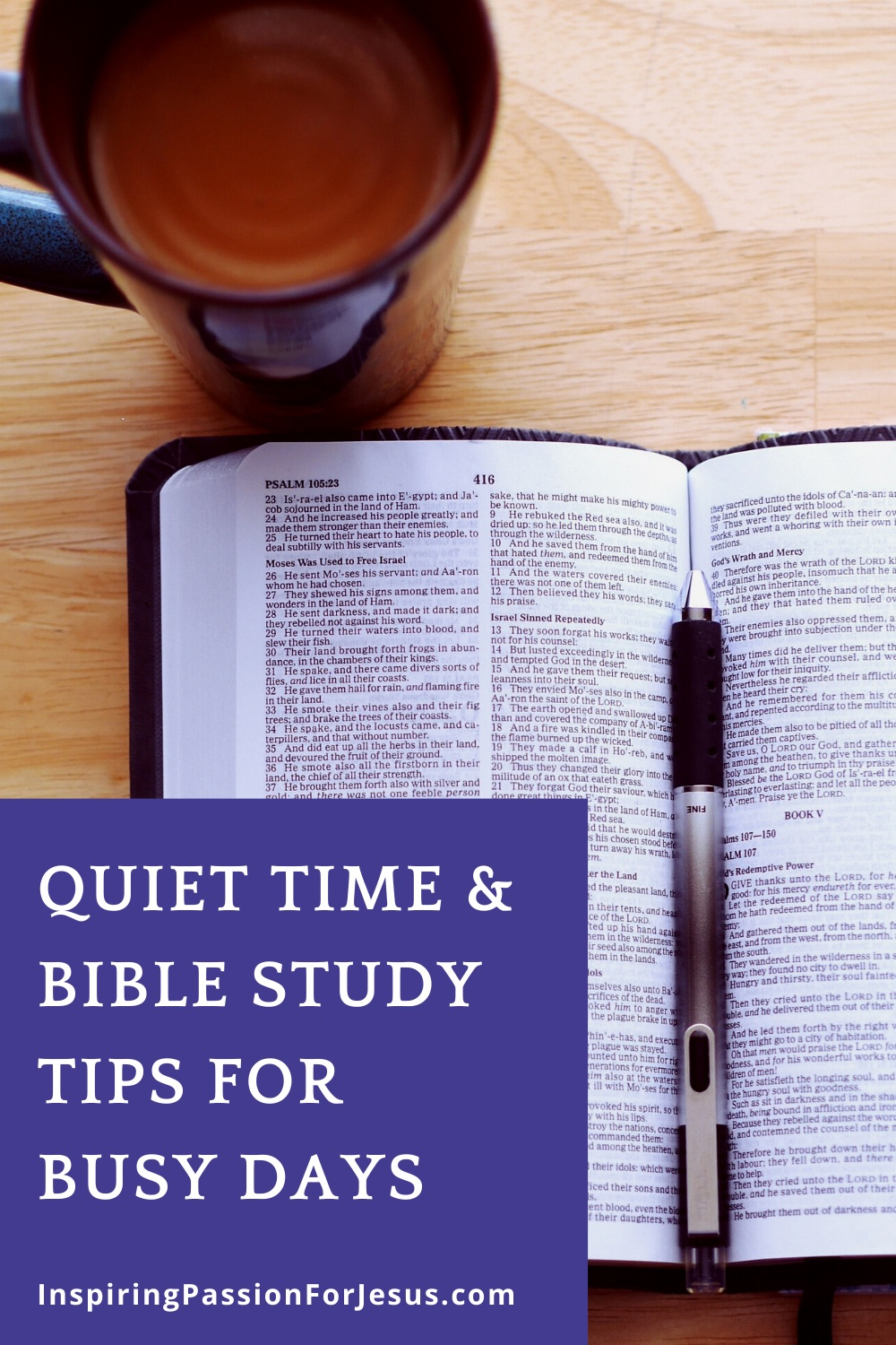 Bible Study and Quiet Time Tips for Busy Days